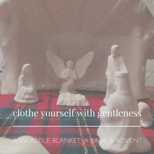 clothe-yourself-with-gentleness-pt-3
